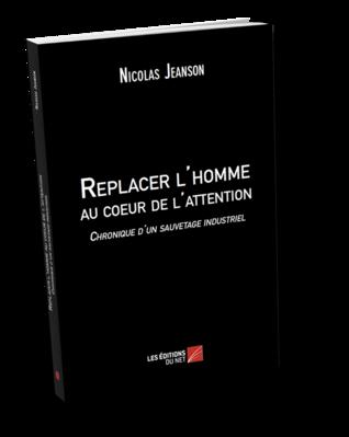 REPLACER L'HOMME AU CŒUR DE L'ATTENTION